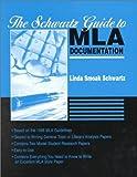 The Schwartz Guide to MLA Documentation, Schwartz, Linda Smoak, 0072301643