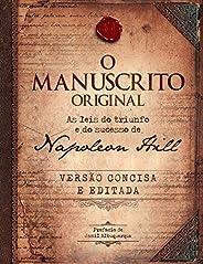 O manuscrito original - As leis do triunfo e do sucesso de Napoleon Hill: Versão de bolso