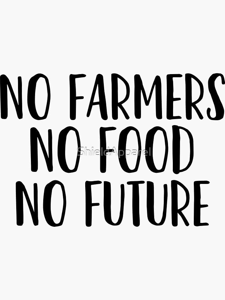 No Farmers No Food - Great for Vegan Food Lover Sticker - Sticker Graphic - Auto, Wall, Laptop, Cell, Truck Sticker for Windows, Cars, Trucks