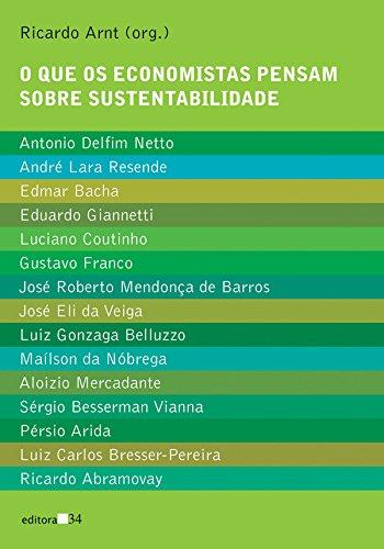 O que os economistas pensam sobre sustentabilidade