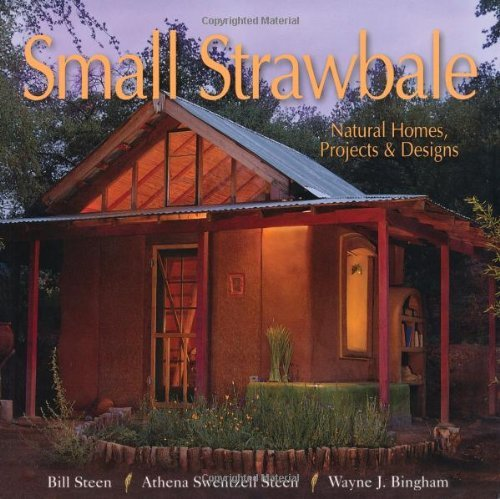 Straw House Bale Construction (Small Strawbale: Natural Homes, Projects & Designs: Natural Homes, Projects and Designs)