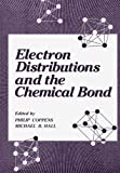 Electron Distributions and the Chemical Bond, , 1461334691