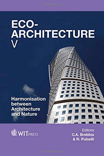 Eco-architecture V: Harmonisation Between Architecture and Nature (Wit Transactions on the Built Environment)