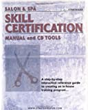 Salon and Spa Skill Certification Manual and CD Tools, Manuel, 0970102844