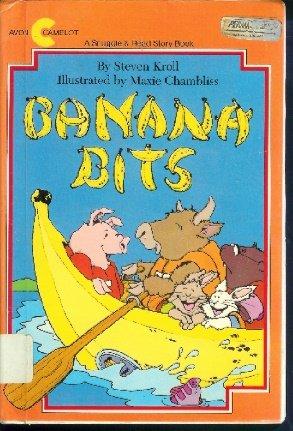 (Banana bits (A Snuggle & read story book) )