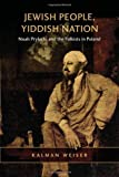 Jewish People, Yiddish Nation, Weiser, Keith Ian, 0802099904
