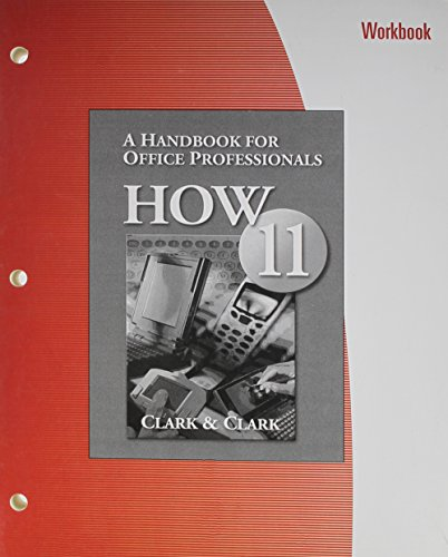 Workbook for Clark/Clark's HOW 11: A Handbook for Office Professionals, 11th