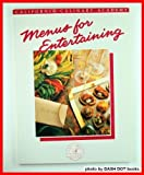Menus for Entertaining, Hallie Donnelly and Janet K. Fletcher, 0897211537