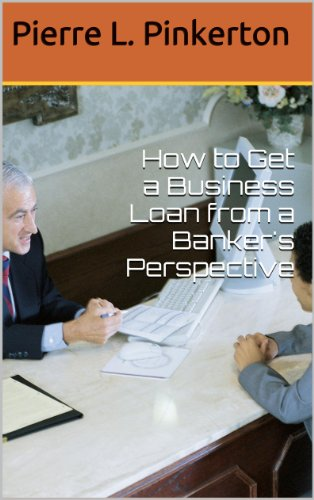 How to Get a Business Loan from a Banker's Perspective 1