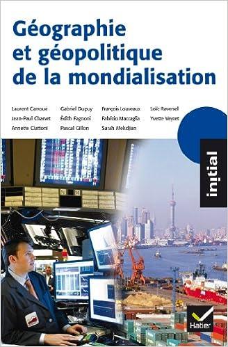 Télécharger en ligne Initial - Géographie et géopolitique de la mondialisation pdf
