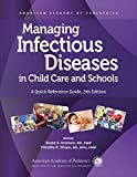 Managing Infectious Diseases in Child Care and