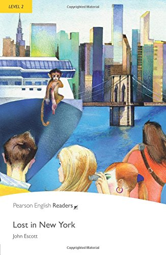 Lost in New York (Pearson English Graded Readers)