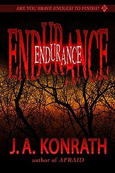 Endurance - A Novel of Terror (The Konrath Horror Collective) by [Kilborn, Jack, J.A. Konrath]