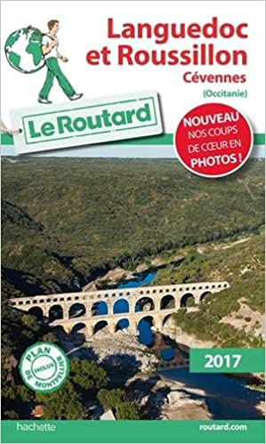 Guide du Routard Languedoc et Roussillon 2017: Cévennes