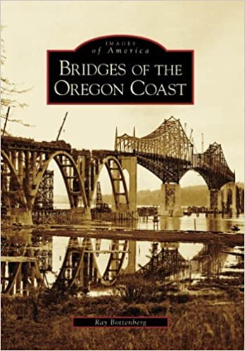 Book Bridges Of The Oregon Coast (OR) (Images of America) by Ray Bottenberg (2006-10-09)