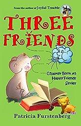 Three Friends, Chapter Book #5: Happy Friends, diversity stories children's series