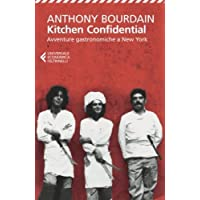 Kitchen confidential. Avventure gastronomiche a New York