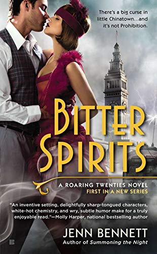 Bitter Spirits (Roaring Twenties Book 1) by [Bennett, Jenn]