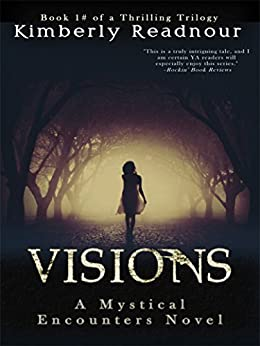 Visions (The Mystical Encounter Series Book 1) by [Readnour, Kimberly]