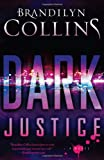 Dark Justice, Brandilyn Collins, 1433679531
