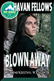 Blown Away (Whispering Winds: 1)