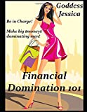 Financial Domination 101: How To Be A Successful Financial Domme