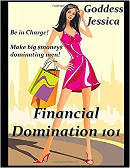 Dominant female financial domination