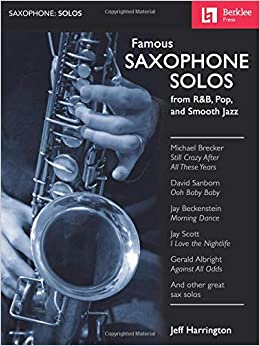 Amazon com: Famous Saxophone Solos: from R&B, Pop and Smooth