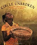 Front cover for the book Circle Unbroken by Margot Theis Raven