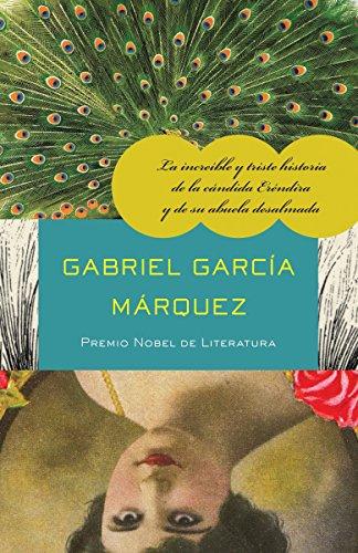 La increíble y triste historia de la cándida Eréndira y de su abuela desalmada (Spanish Edition) by Vintage Books USA