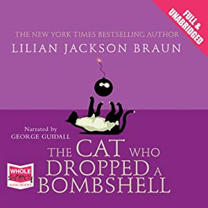 The Cat Who Dropped a Bombshell Hörbuch