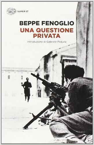Book's Cover of Una questione privata (Italiano) Copertina flessibile – 27 gennaio 2014