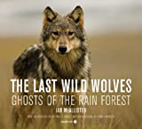 The Last Wild Wolves, Ian McAllister, 0520254732