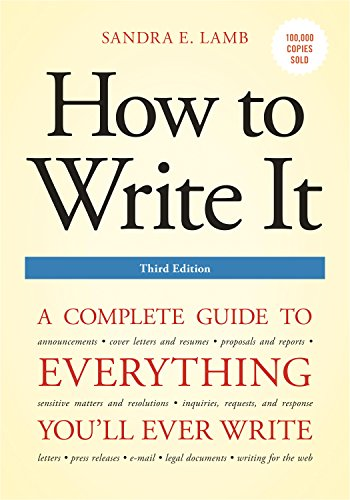 How to Write It, Third Edition: A Complete Guide to Everything You'll...