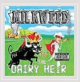 The Dairy Heir [Explicit]