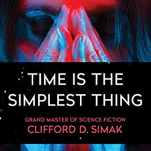 Time Is the Simplest Thing Audiobook