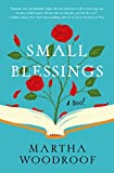 By Martha Woodroof Small Blessings: A Novel (1st First Edition) [Hardcover]