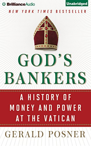 God's Bankers: A History of Money and Power at the Vatican by Brilliance Audio