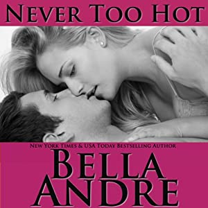 Never Too Hot Audiobook
