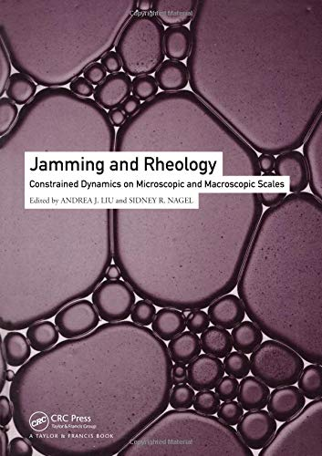 Jamming and Rheology: Constrained Dynamics on Microscopic and Macroscopic Scales Andrea J. Liu