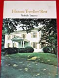 img - for Historic Travellers' Rest, Nashville, Tennessee book / textbook / text book