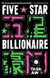 Image of Five Star Billionaire: A Novel
