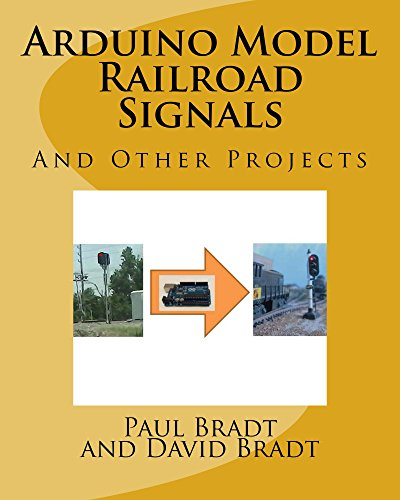 Model Railroad Hobby - Arduino Model Railroad Signals: And Other Projects