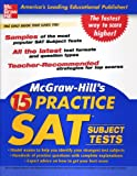 McGraw-Hill's 15 Practice SAT Subject Tests, McGraw-Hill, 007146896X