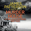 Murder House: Part Four Audiobook by James Patterson Narrated by Jay Snyder, Therese Plummer