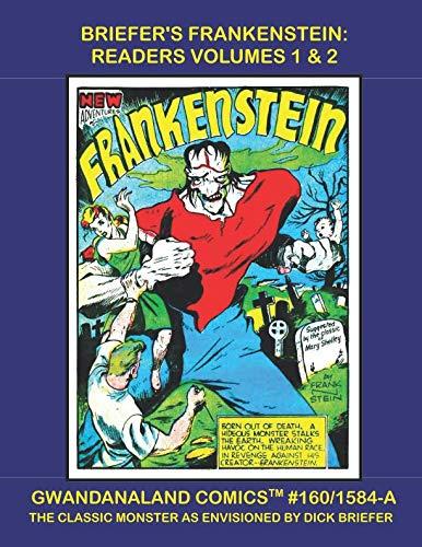 Briefer's Frankenstein: Readers Volumes 1 & 2: