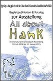 [bju:k] - Jahrbuch der Charles-Bukowski-Gesellschaft 2014: zugleich Begleitpublikation & Katalog zur Ausstellung 'All about Hank' Sulzbach-Rosenberg