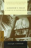 Almayer's Folly: A Story of an Eastern River (Modern Library Classics)