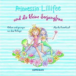 Prinzessin Lillifee und die kleine Seejungfrau Hörbuch