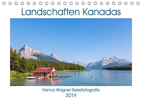 Landschaften Kanadas (Tischkalender 2019 DIN A5 quer): Hanna Wagner zeigt Impressionen aus den kanadischen Provinzen British Columbia, Alberta und Ontario. (Monatskalender, 14 Seiten ) (British Store Ontario)
